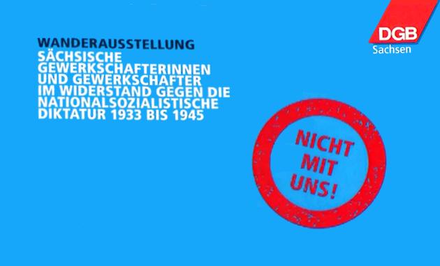Nicht mit uns! Sächsische Gewerkschafter im Widerstand 1933 bis 1945