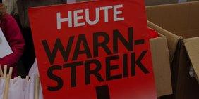 Schild: Heute Warnstreik