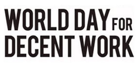 "Schriftgrafik: ""World Day of decent work"""